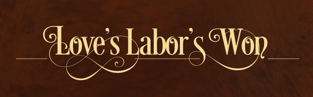 Love's Labor Won
